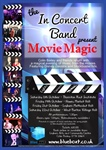 The In Concert Band with Colin Bailey present  'Movie Magic' at Leyburn Methodist Hall