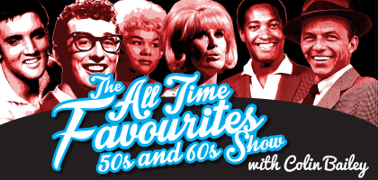 Colin Bailey and The All Time Favourites Band take you back in time to the hits of the 50s and 60s more »